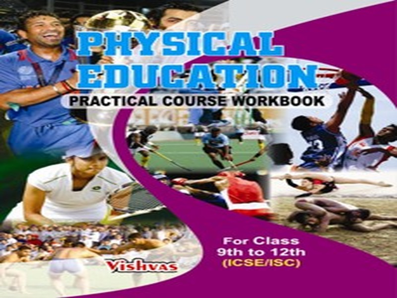 PHYSICAL EDUCATION PRACTICAL BOOK 12